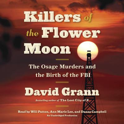 Killers of the Flower Moon - Grann, David