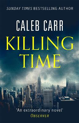 Killing Time - Carr, Caleb