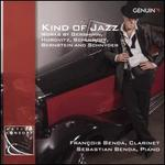 Kind of Jazz: Works by Gershwin, Horovitz, Schulhoff, Bernstein and Schnyder