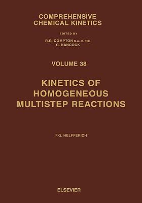 Kinetics of Homogeneous Multistep Reactions - Helfferich, Friedrich G