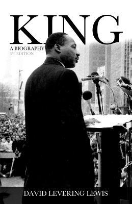 King: A Biography - Lewis, David Levering