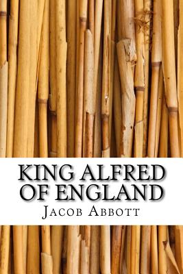 King Alfred of England - Abbott, Jacob