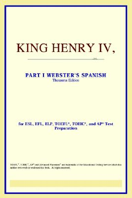 King Henry IV, Part I (Webster's Spanish Thesaurus Edition) - Icon Reference