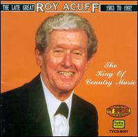 King of Country Music [TeeVee] - Roy Acuff