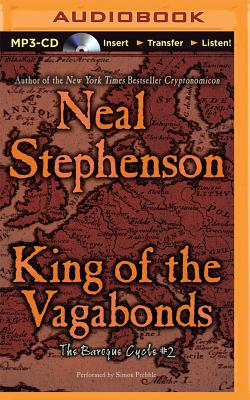 King of the Vagabonds - Stephenson, Neal