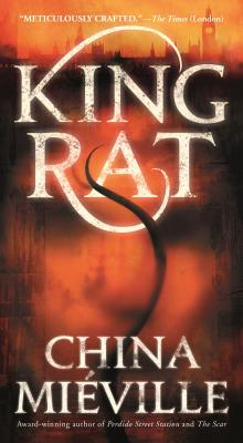 King Rat - Mieville, China