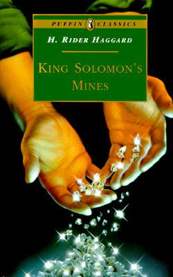 King Solomon's Mines - Haggard, H Rider, Sir