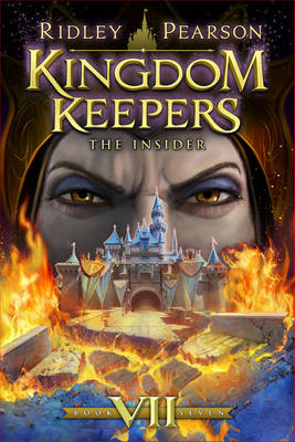 Kingdom Keepers Vii: The Insider - Pearson, Ridley