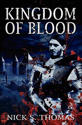 Kingdom of Blood - Thomas, Nick S.