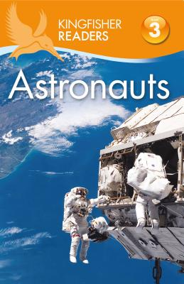 Kingfisher Readers L3: Astronauts - Wilson, Hannah