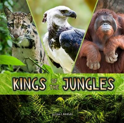 Kings of the Jungles - Amstutz, Lisa J.