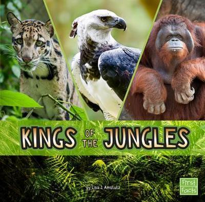 Kings of the Jungles - Amstutz, Lisa J