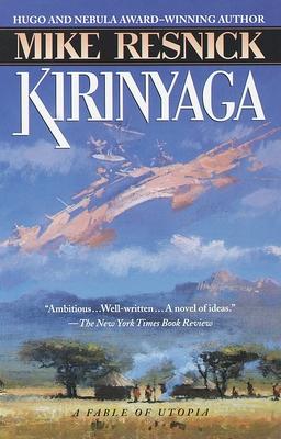 Kirinyaga: A Fable of Utopia - Resnick, Mike