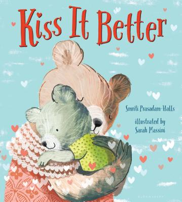 Kiss It Better - Prasadam-Halls, Smriti