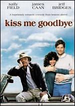 Kiss Me Goodbye - Robert Mulligan