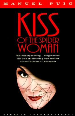 Kiss of the Spider Woman - Puig, Manuel