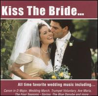 Kiss the Bride [Madacy] - Various Artists