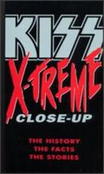 KISS: X-treme Close-Up
