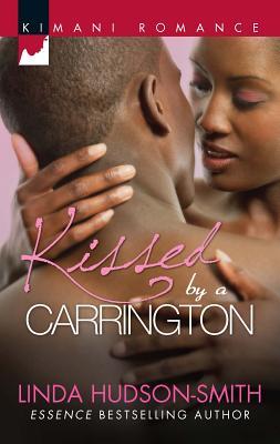 Kissed by a Carrington - Hudson-Smith, Linda