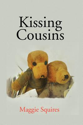 Kissing Cousins - Squires, Maggie