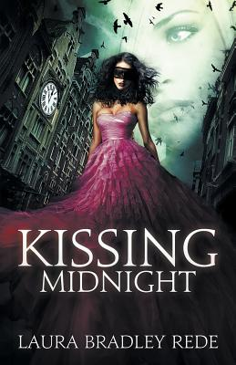 Kissing Midnight - Rede, Laura Bradley