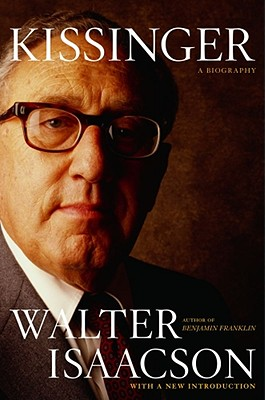 Kissinger: A Biography - Isaacson, Walter