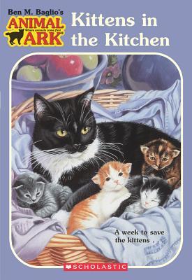 Kittens in the Kitchen - Baglio, Ben M