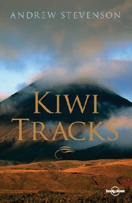 Kiwi Tracks - Stevenson, Andrew