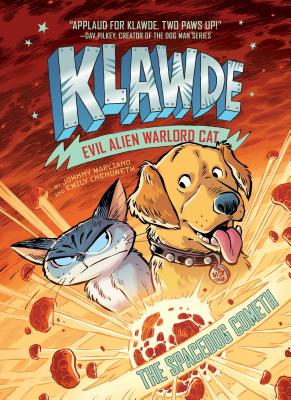 Klawde: Evil Alien Warlord Cat: The Spacedog Cometh #3 - Marciano, Johnny, and Chenoweth, Emily