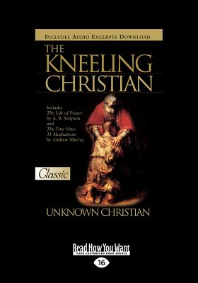 Kneeling Christian - Christian, An Unknown