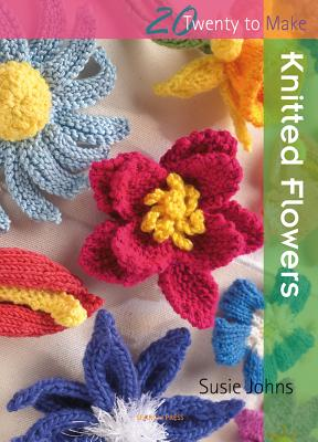 Knitted Flowers - Johns, Susie