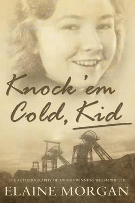 Knock 'Em Cold, Kid - Morgan, Elaine