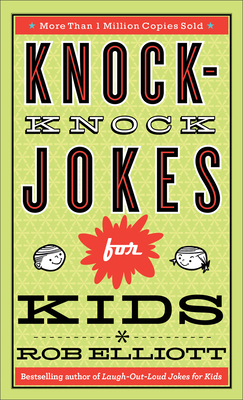 Knock-Knock Jokes for Kids - Elliott, Rob