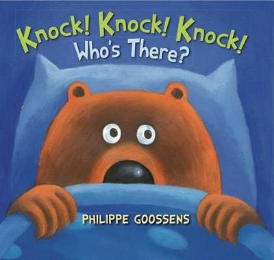 Knock! Knock! Knock! Who's There? - Goossens, Philippe