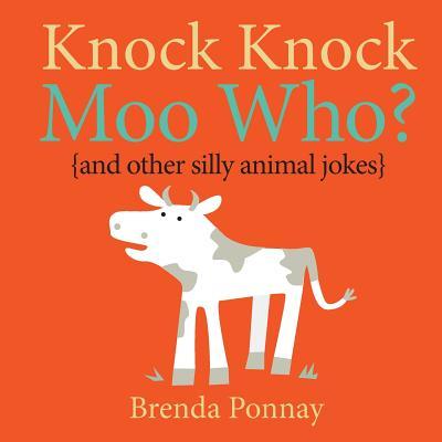 Knock Knock Moo Who? - Ponnay, Brenda