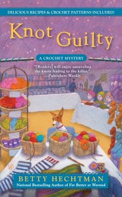 Knot Guilty - Hechtman, Betty