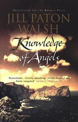 Knowledge of Angels - Paton Walsh, Jill