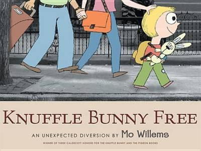 Knuffle Bunny Free: An Unexpected Diversion - Willems, Mo