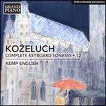 Ko?eluch: Complete Keyboard Sonatas, Vol. 12