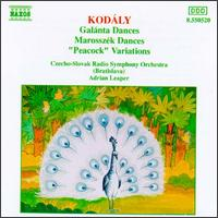 "Kodály: Galánta Dances; Marosszék Dances; ""Peacock"" Variations - Gabriel Koncer (clarinet); Czecho-Slovak Radio Symphony Orchestra; Adrian Leaper (conductor)"