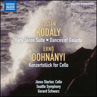 Kod�ly: H�ry J�nos Suite; Dances of Gal�nta; Dohn�nyi: Konzertst�ke for Cello - Janos Starker (cello); Seattle Symphony Orchestra; Gerard Schwarz (conductor)