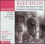 Koechlin: L'Abbaye; Sonatines et Chorals