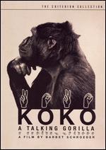 Koko: A Talking Gorilla [Criterion Collection] - Barbet Schroeder