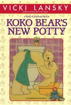 Koko Bear's New Potty - Lansky, Vicki