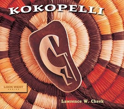 Kokopelli - Cheek, Lawrence W