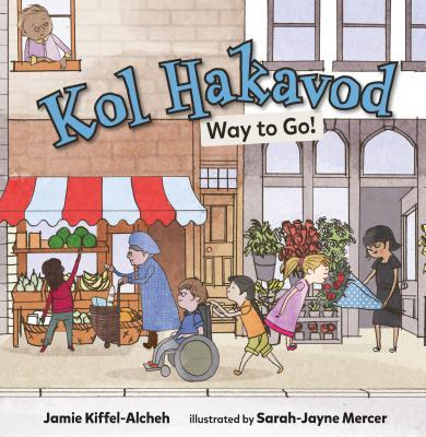 Kol Hakavod: Way to Go! - Kiffel-Alcheh, Jamie