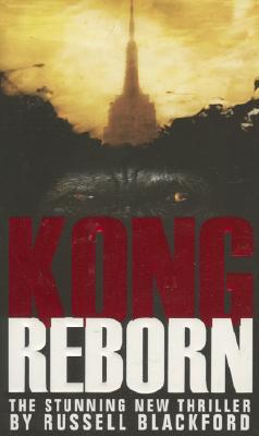 Kong Reborn - Blackford, Russell