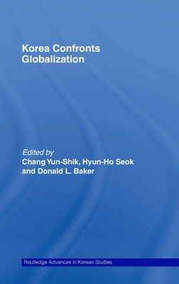 Korea Confronts Globalization - Chang Yunshik