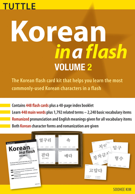 Korean in a Flash Kit Volume 2: Volume 2 - Kim, Soohee