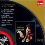 Korngold, Goldmark: Violin Concertos; Sinding: Suite in A minor